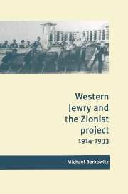 Western Jewry and the Zionist Project, 1914–1933
