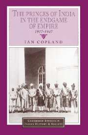 The Princes of India in the Endgame of Empire, 1917–1947