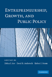 Entrepreneurship, Growth, and Public Policy