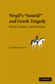 Vergil's <I>Aeneid</I> and Greek Tragedy