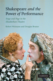 Shakespeare and the Power of Performance