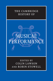 The Cambridge History of Musical Performance