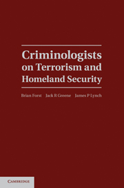 Criminologists on Terrorism and Homeland Security