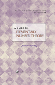 A Guide to Elementary Number Theory