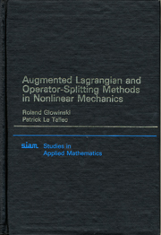Augmented Lagrangian and Operator Splitting Methods in Nonlinear Mechanics