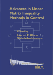 Advances in Linear Matrix Inequality Methods in Control