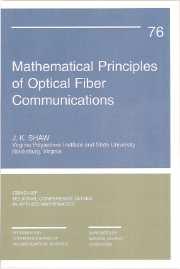 Mathematical Principles of Optical Fiber Communication