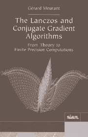 The Lanczos and Conjugate Gradient Algorithms