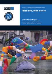 Bien Lire, Bien Ecrire A Level Practice Book