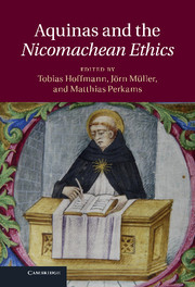 Aquinas and the Nicomachean Ethics