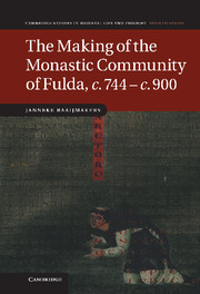 The Making of the Monastic Community of Fulda, c.744–c.900
