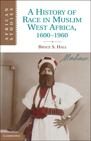 A History of Race in Muslim West Africa, 1600–1960