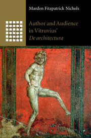 Author and Audience in Vitruvius' De architectura