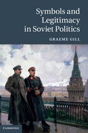 Symbols and Legitimacy in Soviet Politics