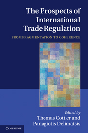 The Prospects of International Trade Regulation