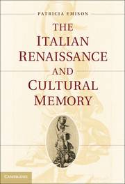 The Italian Renaissance and Cultural Memory