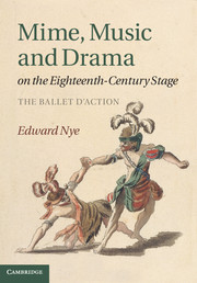 Mime, Music and Drama on the Eighteenth-Century Stage