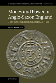 Money and Power in Anglo-Saxon England