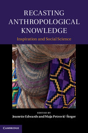 Recasting Anthropological Knowledge