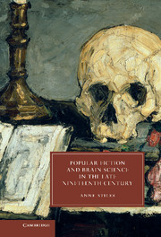 Popular Fiction and Brain Science in the Late Nineteenth Century