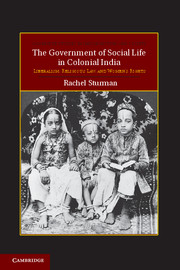 The Government of Social Life in Colonial India