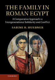 The Family in Roman Egypt