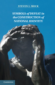 Symbols of Defeat in the Construction of National Identity