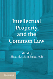 Intellectual Property and the Common Law