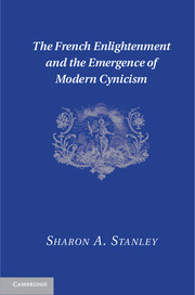 The French Enlightenment and the Emergence of Modern Cynicism