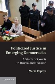 Politicized Justice in Emerging Democracies