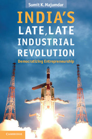 India's Late, Late Industrial Revolution
