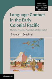 Language Contact in the Early Colonial Pacific