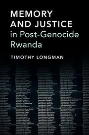 Memory and Justice in Post-Genocide Rwanda