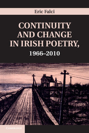 Continuity and Change in Irish Poetry, 1966–2010