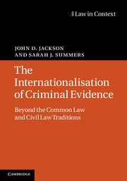 The Internationalisation of Criminal Evidence