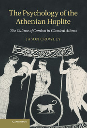 The Psychology of the Athenian Hoplite