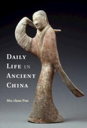Daily Life in Ancient China