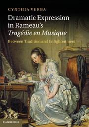 Dramatic Expression in Rameau's Tragédie en Musique