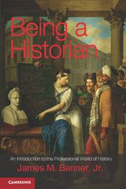 Being a Historian