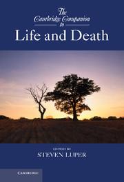 The Cambridge Companion to Life and Death
