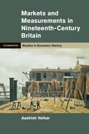 Markets and Measurements in Nineteenth-Century Britain