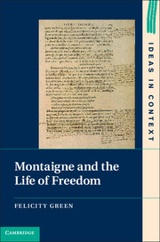 Montaigne and the Life of Freedom