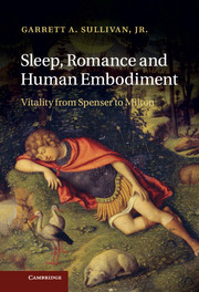 Sleep, Romance and Human Embodiment