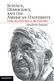 Science, Democracy, and the American University
