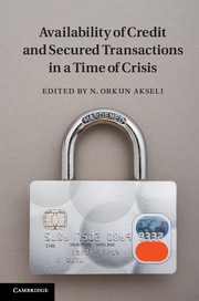 Availability of Credit and Secured Transactions in a Time of Crisis