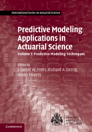 Predictive Modeling Applications in Actuarial Science