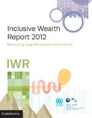Inclusive Wealth Report 2012