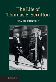 The Life of Thomas E. Scrutton