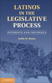 Latinos in the Legislative Process