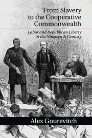 From Slavery to the Cooperative Commonwealth